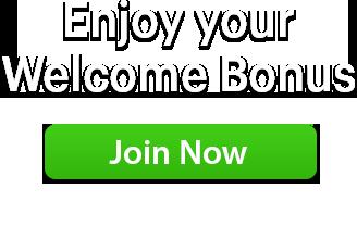 Enjoy your Welcome Bonus