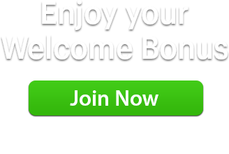 Enjoy your Welcome Bonus